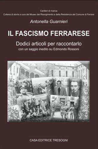 tre-sogni-casa-editrice-fascismo-ferrarese